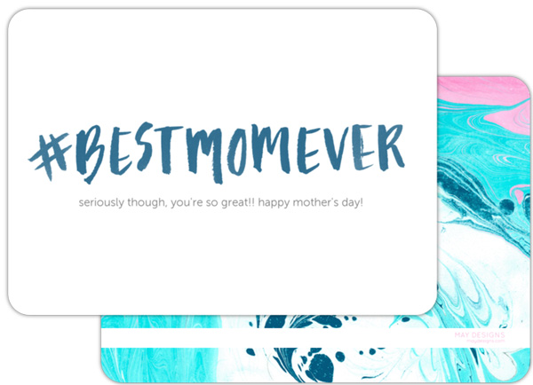 May Designs #BestMomEver Card